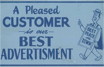 A Pleased Customer is our Best Advertisement