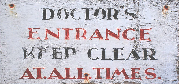 Doctor's entrance sign