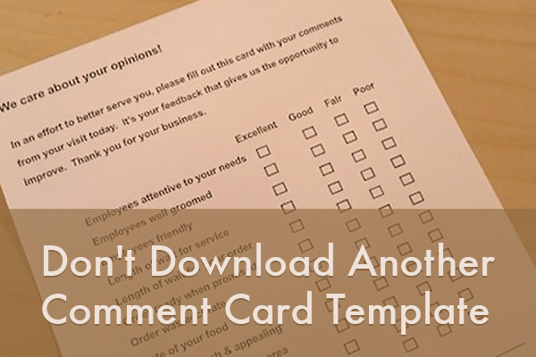 DonT Download Another Comment Card Template  Talktothemanager
